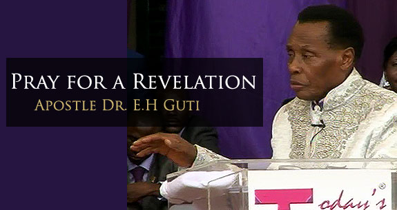 Apostle Dr. EH Guti...Pray for Revelation